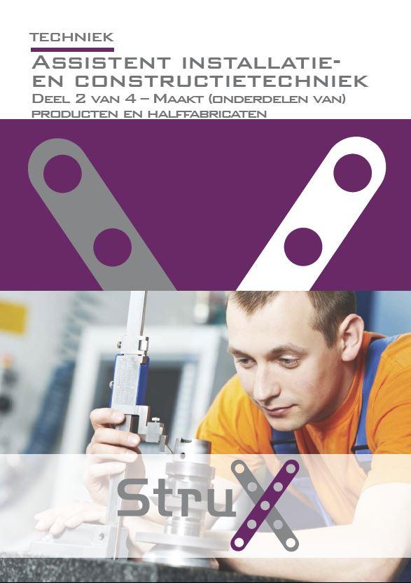Afbeelding van Assistent installatie- en constructietechniek - deel 2 - Maakt (onderdelen van) producten en halffabricaten