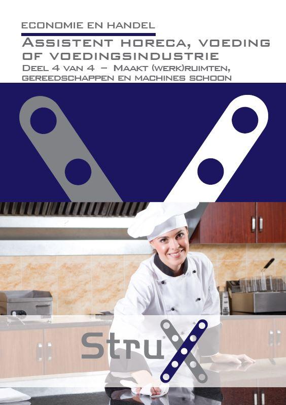 Afbeelding van Assistent horeca, voeding of voedingsindustrie - deel 4 - Maakt (werk)ruimten, gereedschappen en machines schoon