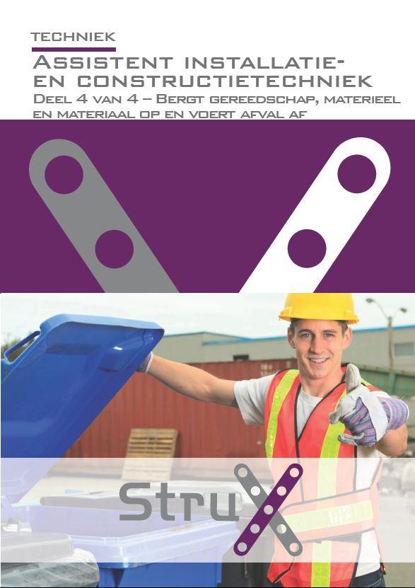 Afbeelding van Assistent installatie- en constructietechniek - deel 4 - Bergt gereedschap, materieel en materiaal op en voert afval af