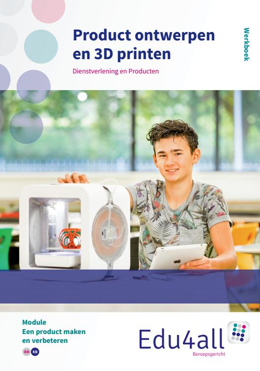 Afbeelding van Product ontwerpen en 3D printen | module Een product maken en verbeteren