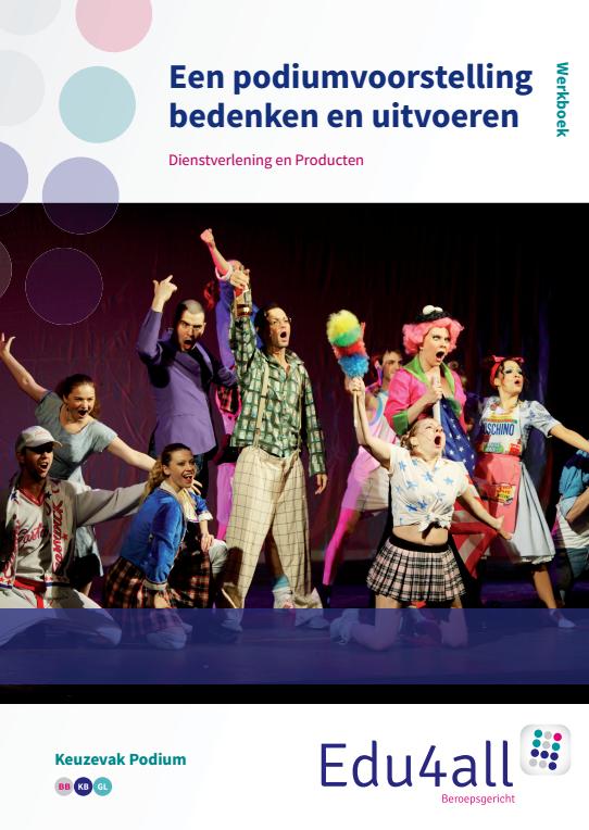 Afbeelding van Een podiumvoorstelling bedenken en uitvoeren | keuzevak Podium