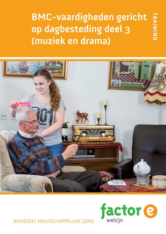 Afbeelding van BMC vaardigheden gericht op dagbesteding deel 3 (muziek en drama)