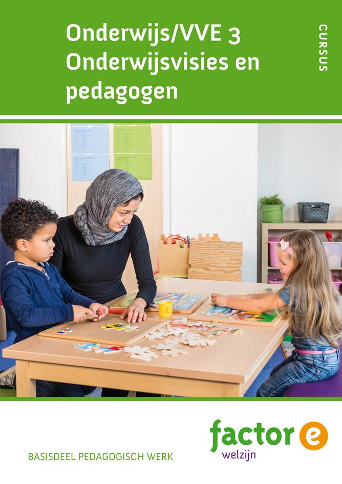 Afbeelding van Onderwijs/VVE 3 Onderwijsvisies en pedagogen