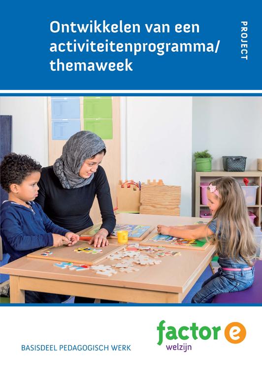 Afbeelding van Ontwikkelen van een activiteitenprogramma/themaweek
