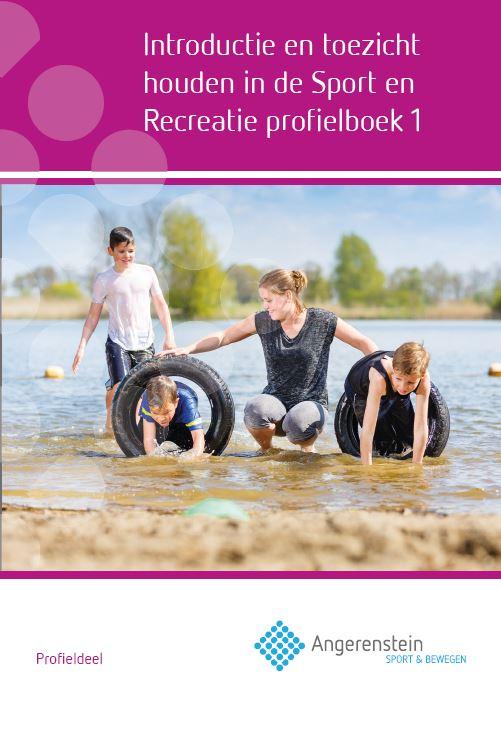 Afbeelding van Introductie en toezicht houden in de Sport en Recreatie   Profielboek 1