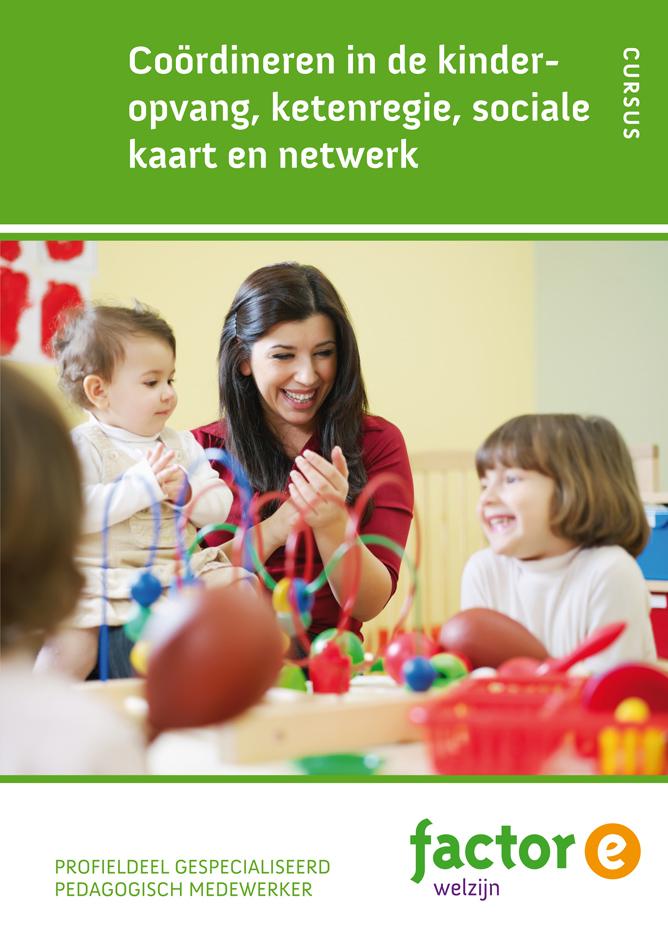 Afbeelding van Coördineren in de kinderopvang, ketenregie, sociale kaart en netwerk