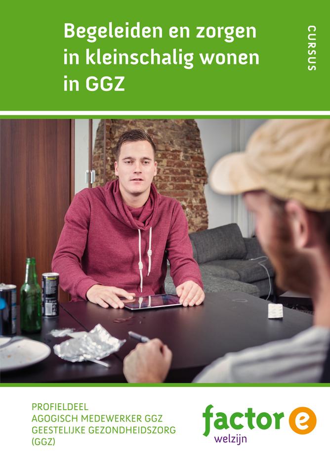 Afbeelding van Begeleiden en zorgen in kleinschalig wonen GGZ