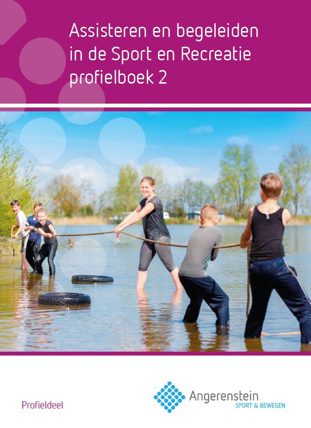 Afbeelding van Assisteren en begeleiden in de sport en recreatie | Profielboek 2