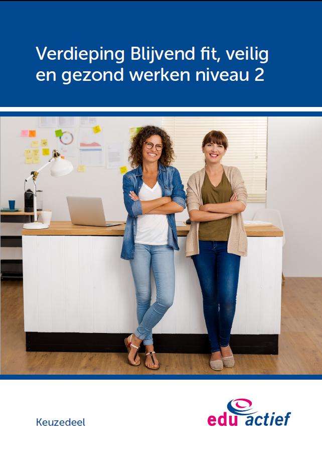 Afbeelding van Keuzedeel Verdieping blijvend fit, veilig en gezond werken niv 2   combipakket