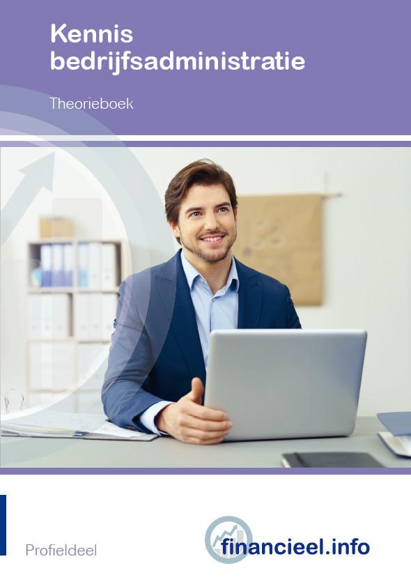 Afbeelding van Kennis Bedrijfsadministratie - theorieboek | Editie 2019