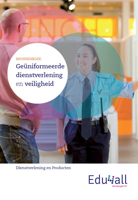 Afbeelding van Bronnenboek Geuniformeerde dienstverlening en veiligheid