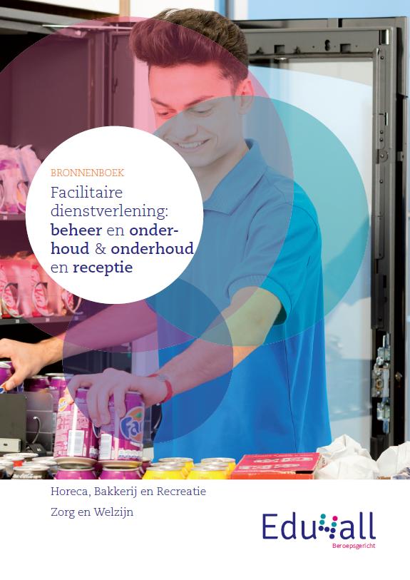Afbeelding van Bronnenboek Facilitaire dienstverlening: beheer en onderhoud & onderhoud en receptie
