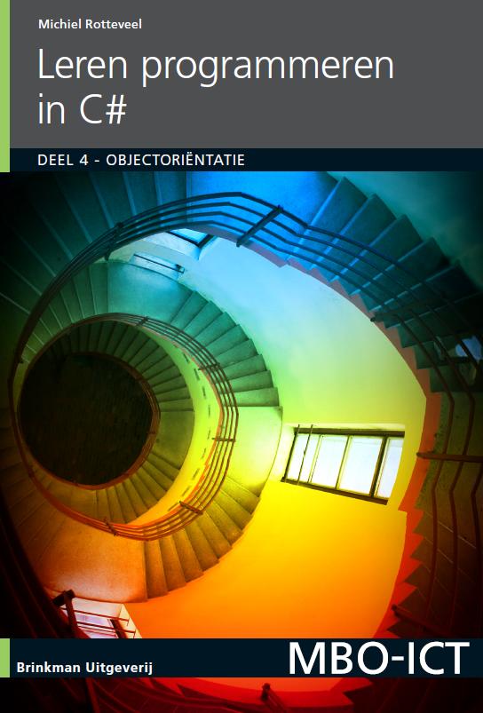 Afbeelding van Leren programmeren in C# / deel 4 Object georiënteerd programmeren