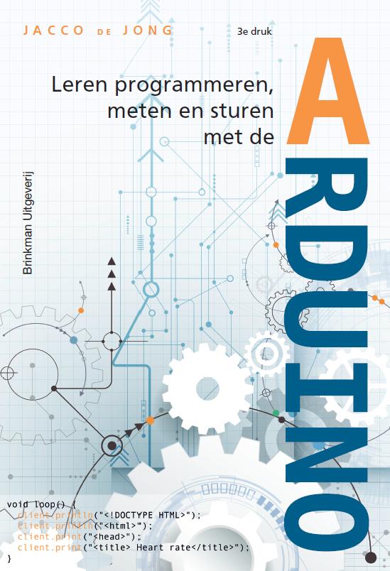 Afbeelding van Leren programmeren, meten en sturen met de Arduino / druk 3