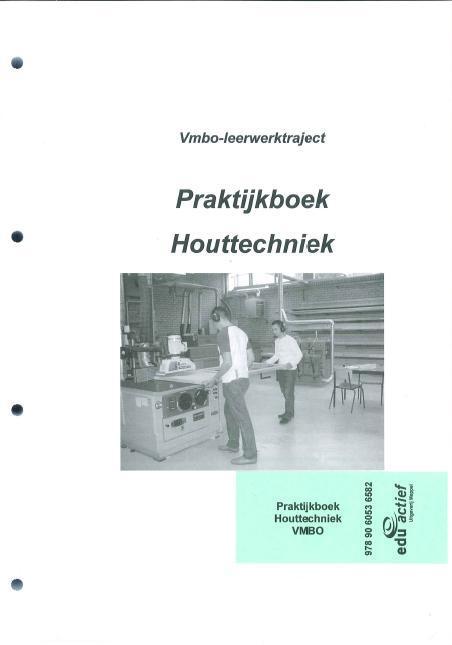 Afbeelding van Praktijkboek Houttechniek VMBO