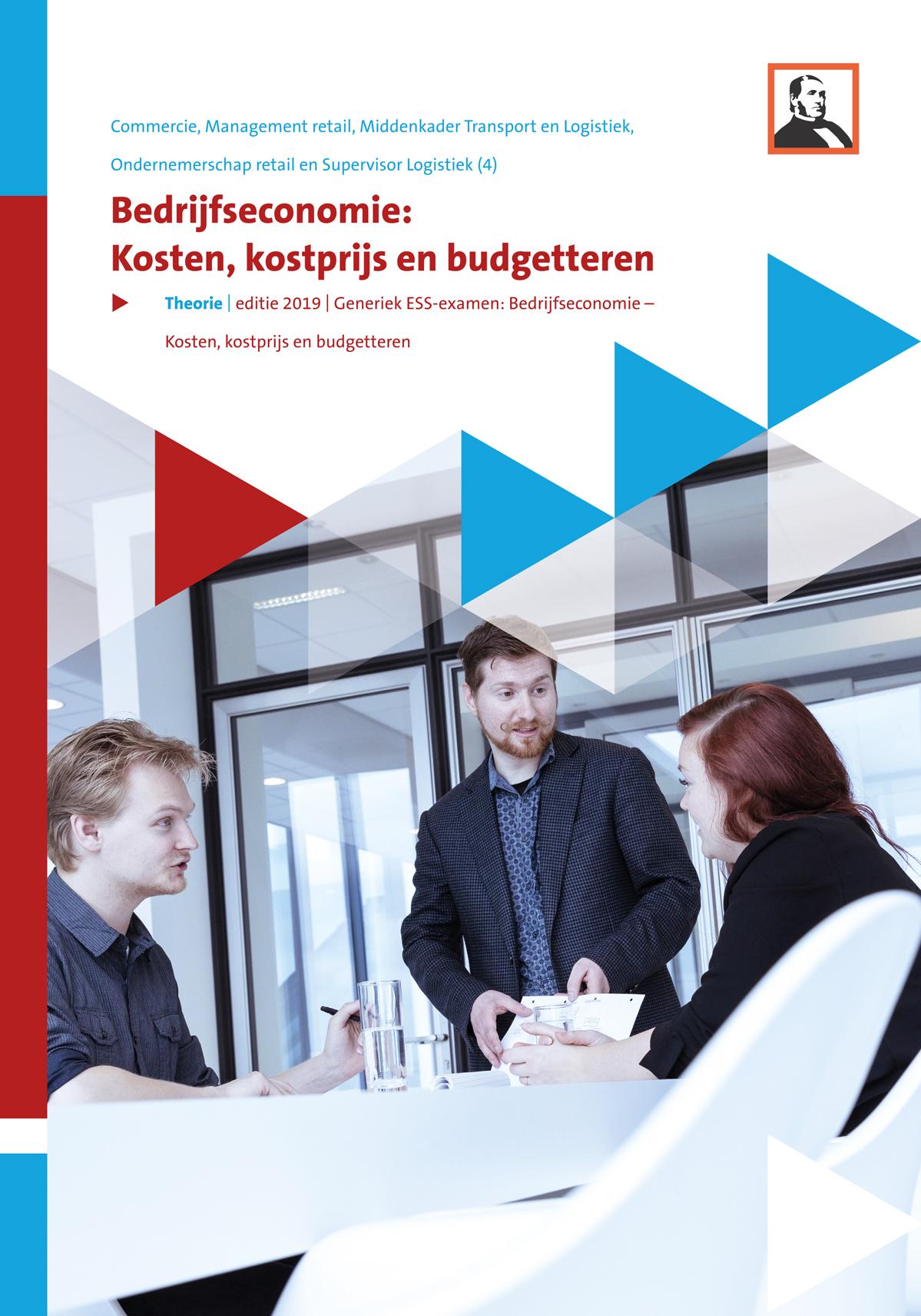 Afbeelding van Bedrijfseconomie: Kosten, kostprijs en budget (niveau 4) (A4)