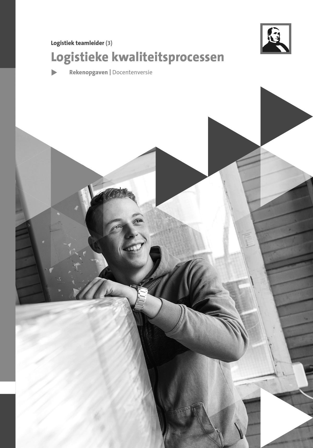 Afbeelding van Extra rekenopgaven Logistieke kwaliteitsprocessen (Logistiek N3)