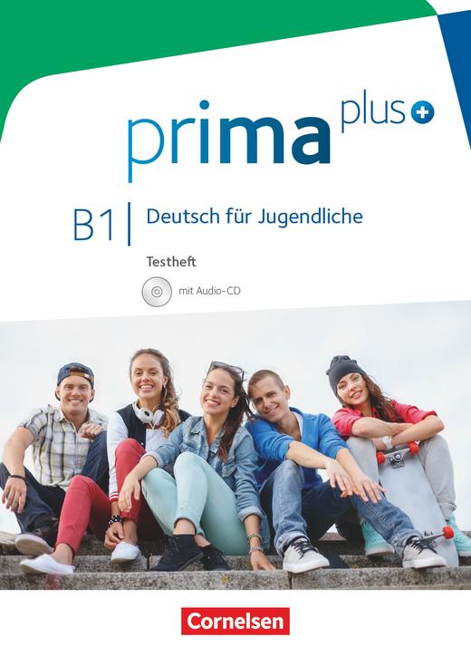 Afbeelding van Prima plus B1 - Deutsch für Jugendliche Allgemeine Ausgabe Gesamtband Testheft mit Audio-CD