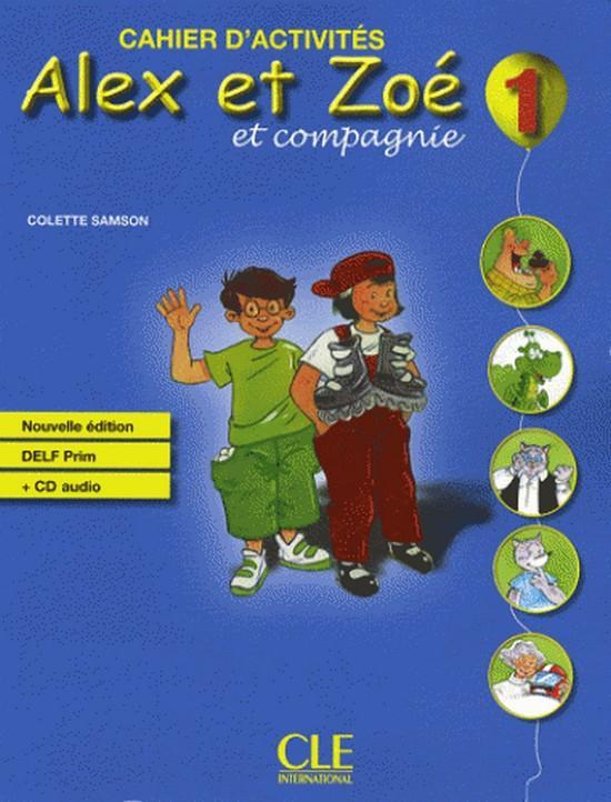 Afbeelding van Alex et Zoé - Nouvelle édition 1 cahier d'activités + cd-audio DELF prim