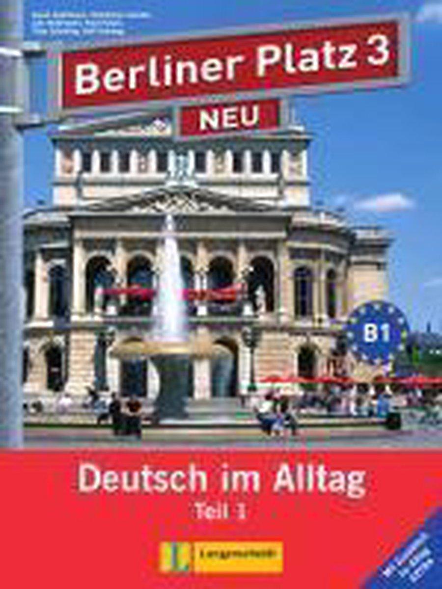 Afbeelding van Berliner Platz 3 NEU in Teilbänden 1 Lehr/Arbeitsbuch+Audio-CD+Im AlltagExtra