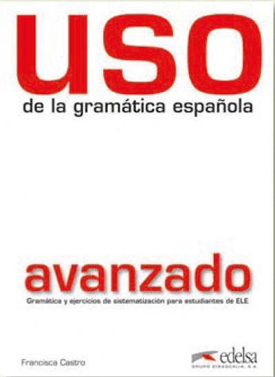 Afbeelding van Uso de la gramática española: avanzado (nueva edición)