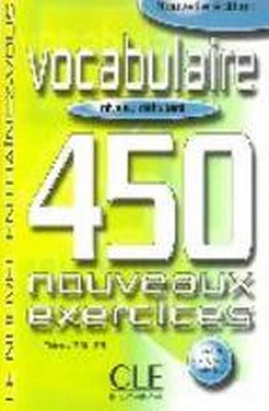Afbeelding van Vocabulaire 450 nouveaux exercices - Débutant livre + corrigés