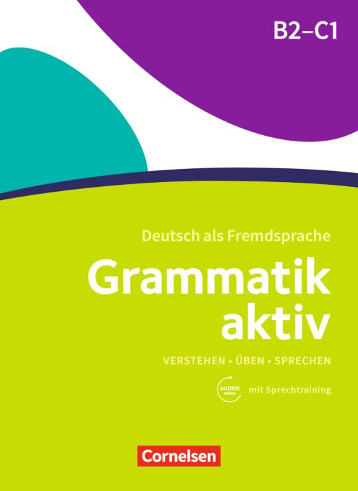 Afbeelding van Grammatik aktiv B2-C1 Übungsgrammatik mit Audio-Download