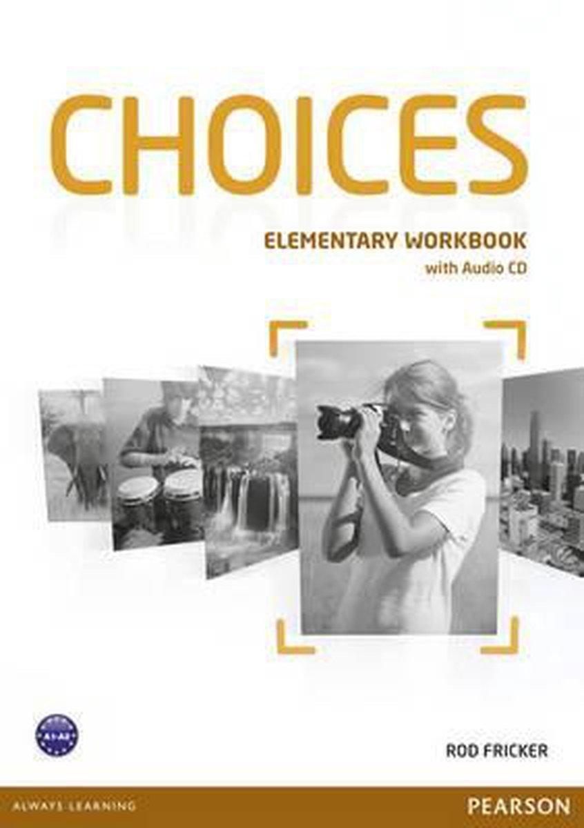 Afbeelding van Choices - Elementary workbook + audio-cd pack