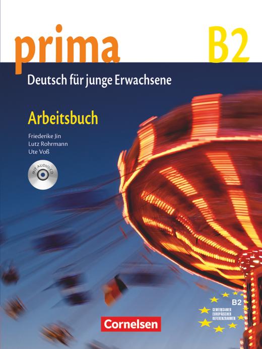 Afbeelding van Prima B2 - Deutsch für junge Erwachsene 6 Arbeitsbuch mit Audio-CD