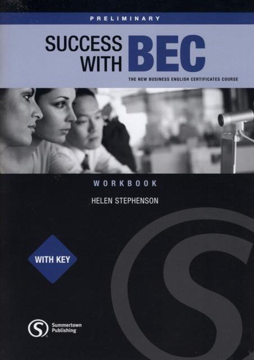 Afbeelding van Success with BEC - Preliminary workbook with key
