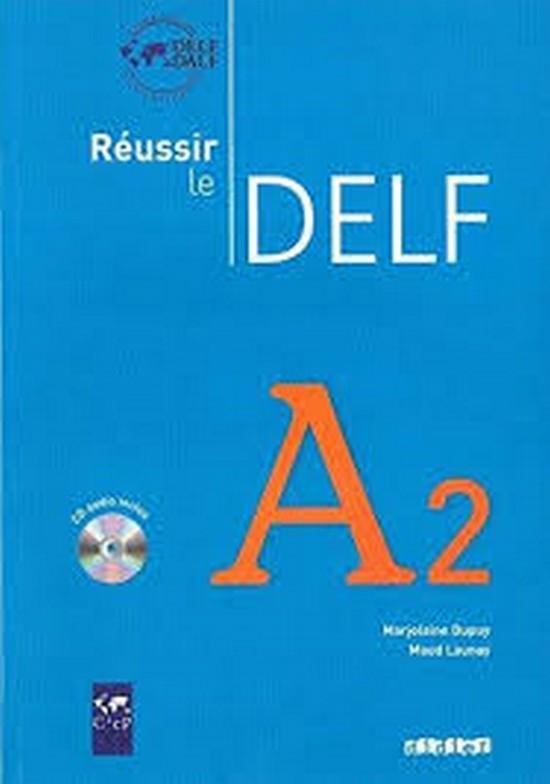 Afbeelding van Réussir le DELF A2 livre + cd-audio