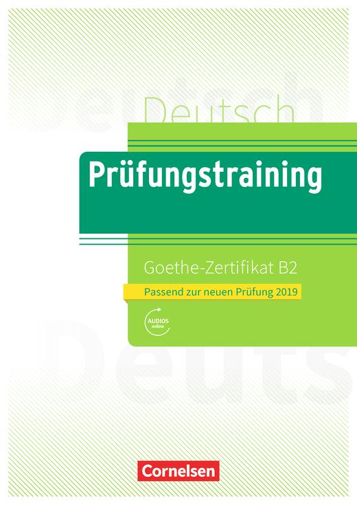 Afbeelding van Goethe-Zertifikat B2 - Neubearbeitung Übungsbuch mit Lösungsbeileger und Audio