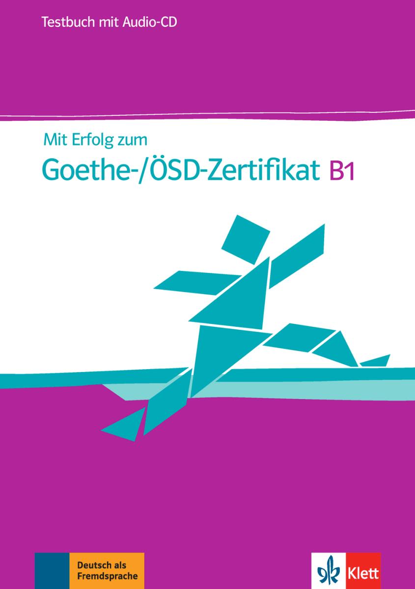 Afbeelding van Mit Erfolg zum Goethe-/ÖSD-Zertifikat B1 Testbuch + Audio-CD