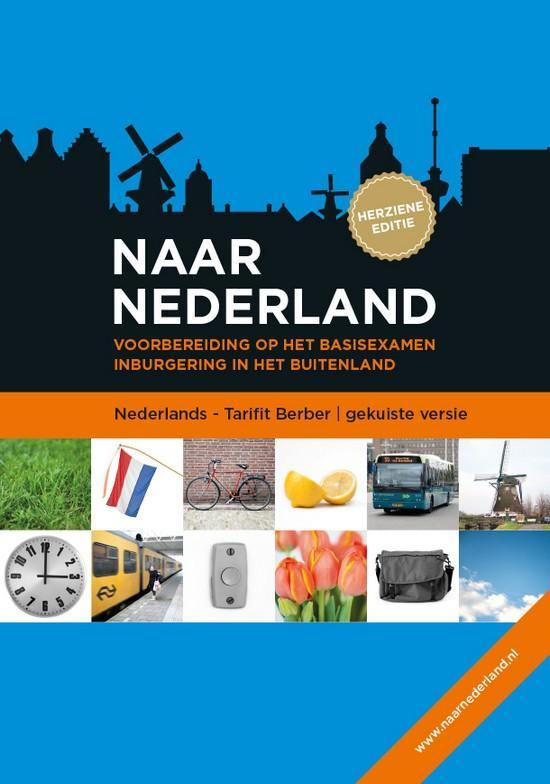 Afbeelding van Naar Nederland - Tarifit Berber gekuist (herziene editie) gesproken taal,papier Marokaans-Arabisch totaal pakket