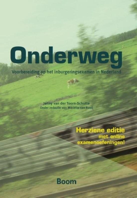 Afbeelding van Onderweg - voorbereiding op het inburgeringsexamen in Nederland boek + online examenoefeningen