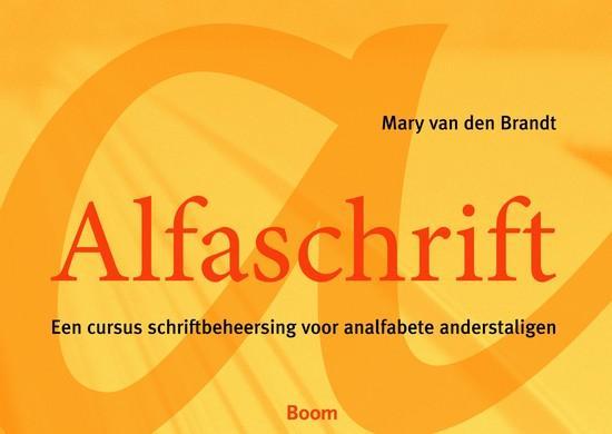 Afbeelding van Alfaschrift: een cursus schriftbeheersing voor analfabete anderstaligen