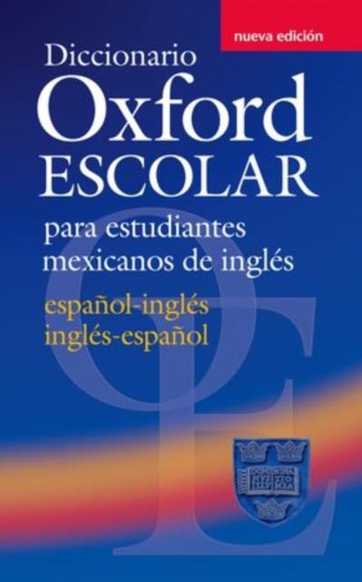Afbeelding van Diccionario Oxford Escolar para estudiantes mexicanos de  inglés