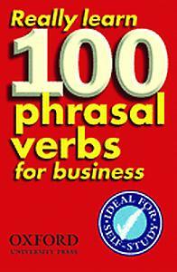 Afbeelding van Really Learn 100 Phrasal Verbs for Business
