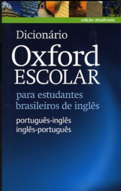 Afbeelding van Dicionário Oxford Escolar para estudantes brasileiros de  inglês (Português-Inglês v.v.)