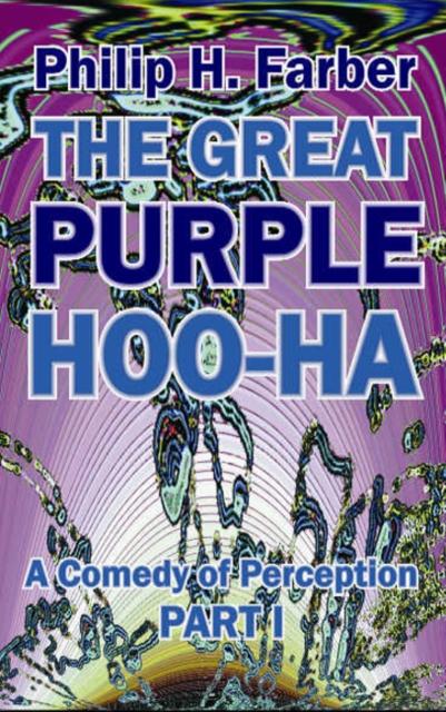 Afbeelding van Great Purple Hoo-Ha: A Comedy of Perception