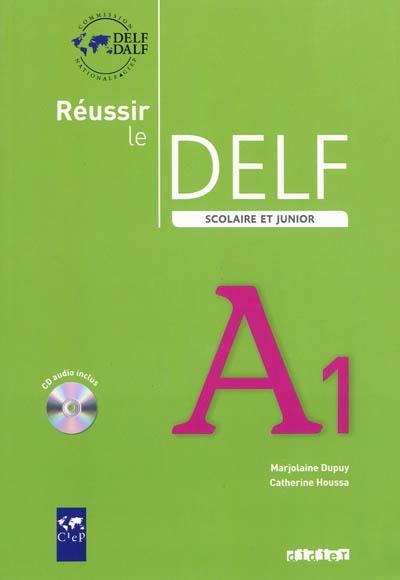 Afbeelding van Réussir le DELF scolaire et junior A1