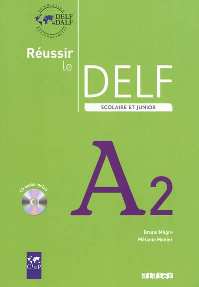 Afbeelding van Réussir le DELF scolaire et junior A2