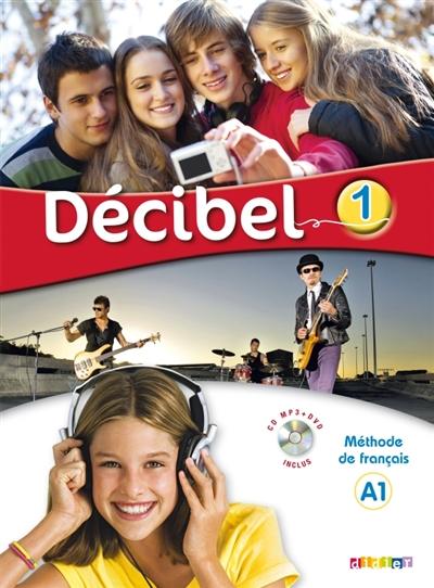 Afbeelding van Décibel niveau 1 - Méthode de Français A1 + dvd + cd