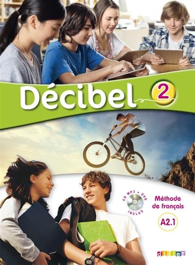 Afbeelding van Français, Décibel 2 niveau A2.1 - Méthode de français + dvd + cd