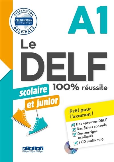 Afbeelding van Delf scolaire et junior 100% réussite niveau A1
