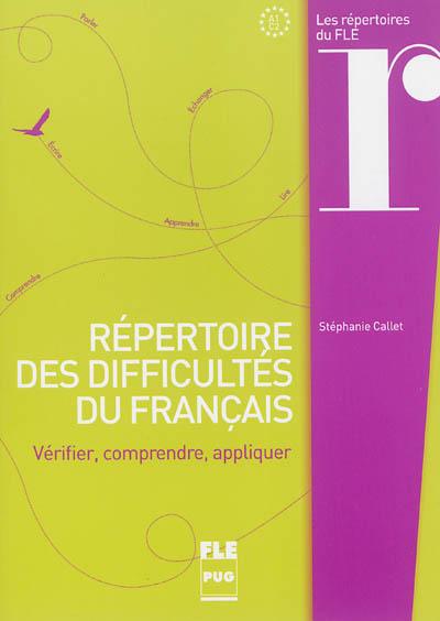 Afbeelding van Répertoire des difficultés du français (collection : les  répertoires du FLE)