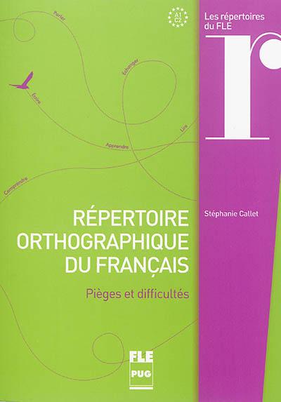 Afbeelding van Répertoire orthographique du français (collection : les répertoires du FLE)