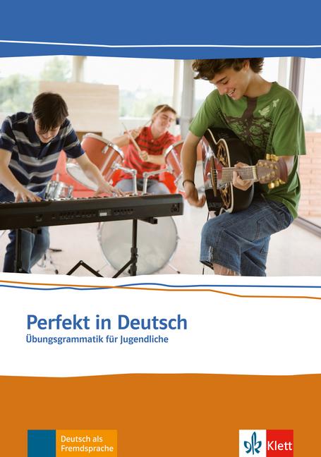 Afbeelding van Perfekt in Deutsch - Übungsgrammatik für Jugendliche