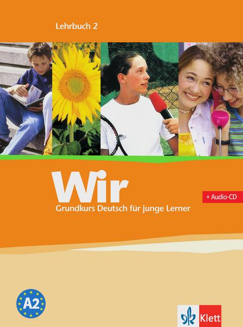 Afbeelding van Wir - Grundkurs Deutsch für junge Lerner A2