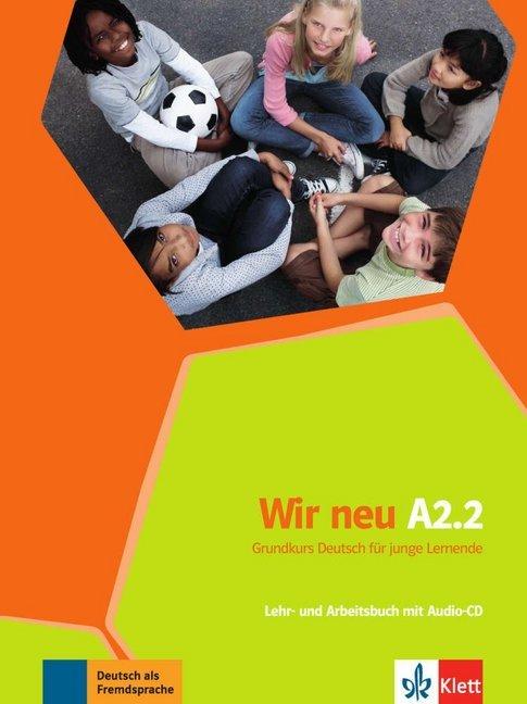 Afbeelding van Wir Neu A2.2 - Grundkurs Deutsch für junge Lernende